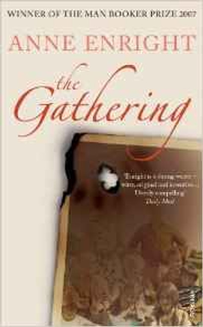 Enright, Anne / The Gathering - Booker Prize Winner  2007