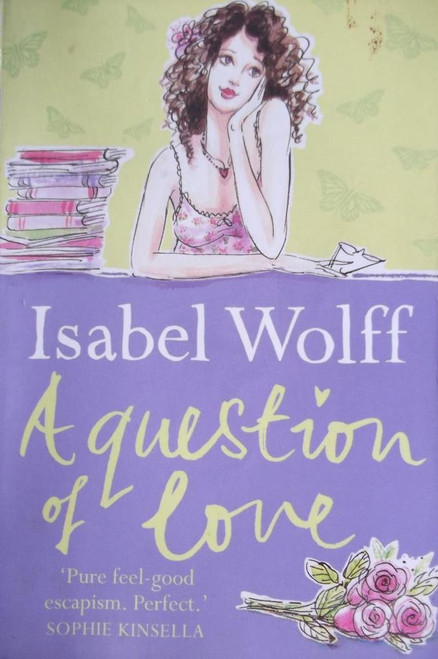Wolff, Isabel / A Question of Love