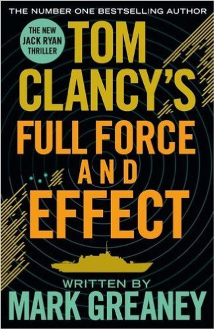 Clancy, Tom / Full Force and Effect