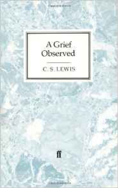 Lewis, C.S. / A Grief Observed