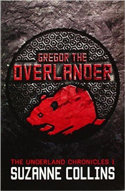 Collins, Suzanne / Gregor the Overlander