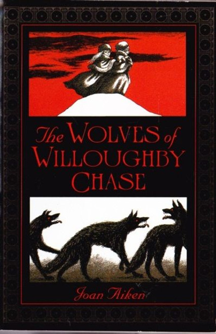 Aiken, Joan / The Wolves of Willoughby Chase