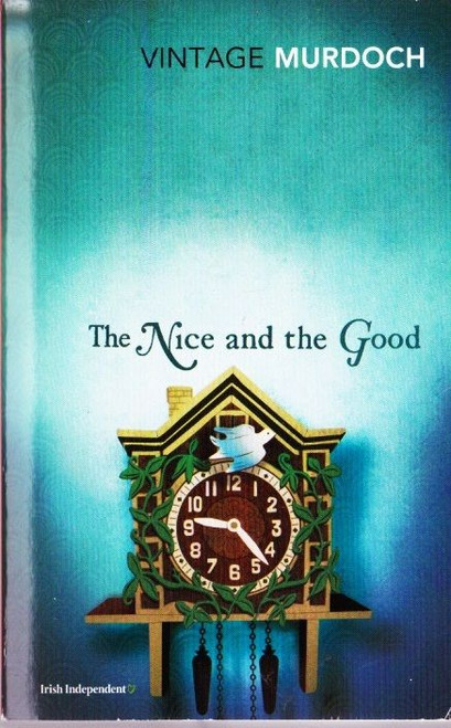 Murdoch, Iris / The Nice and the Good