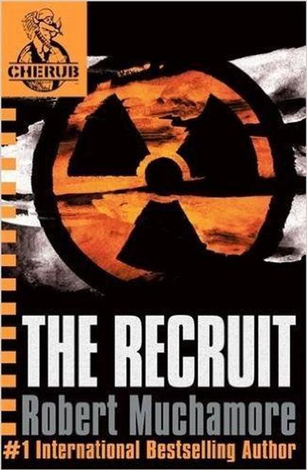Muchamore, Robert / The Recruit ( Cherub Series Book 1 )