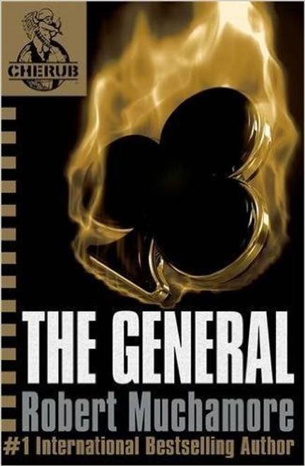 Muchamore, Robert / The General ( Cherub Series Book 10 )