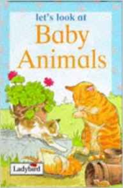Ladybird / Let's Look At Baby Animals