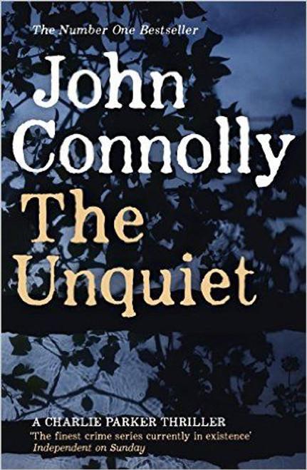 Connolly, John / The Unquiet
