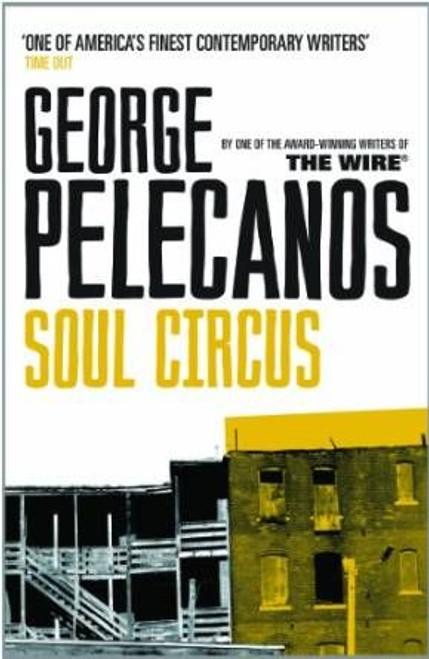 Pelecanos, George / Soul Circus