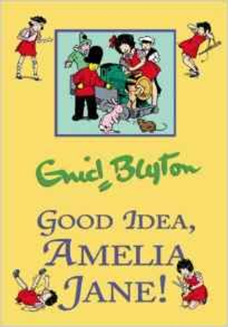 Blyton, Enid / Good Idea, Amelia Jane