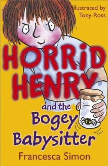 Simon, Francesca / Horrid Henry and the Bogey Babysitter