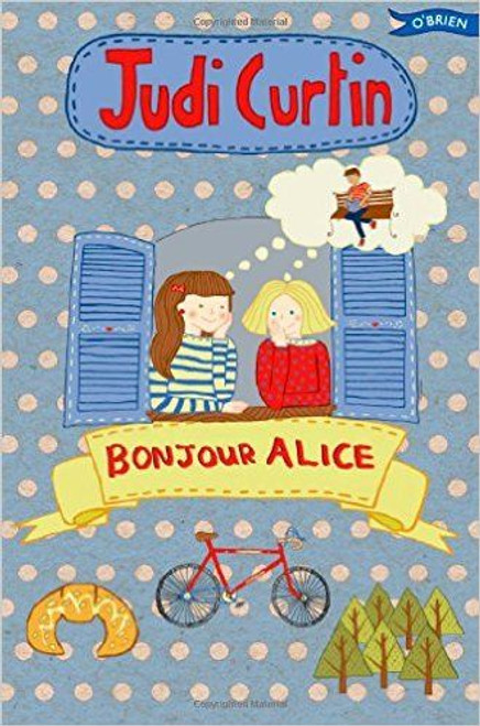 Curtin, Judi / Bonjour Alice ( Alice and Megan Series, Book 5 )
