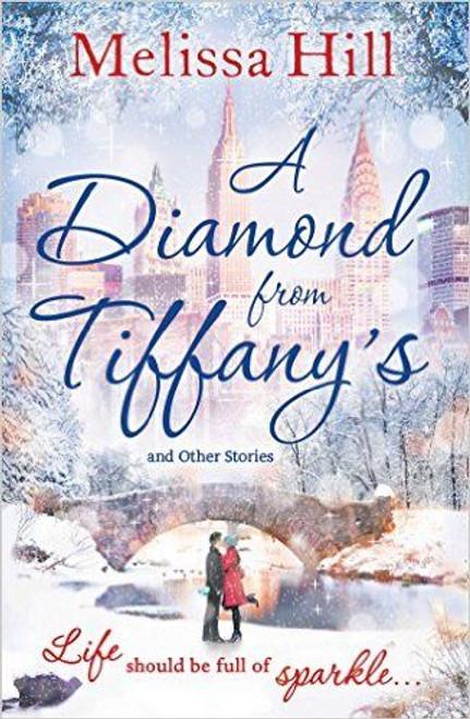 Hill, Melissa / A Diamond from Tiffany's