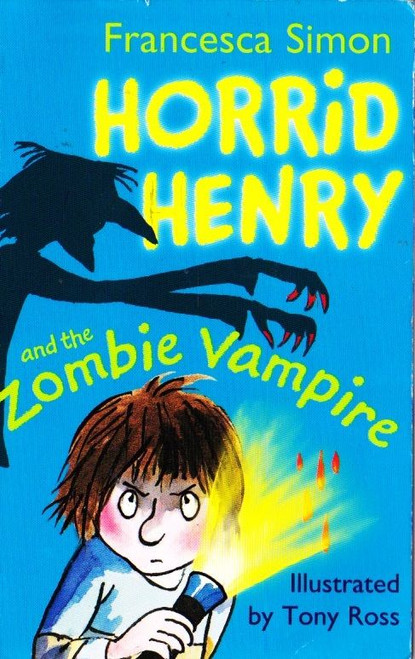 Simon, Francesca / Horrid Henry and the Zombie Vampire