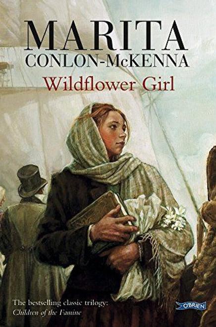Conlon McKenna, Marita / Wildflower Girl ( Famine Trilogy : Book 2 )