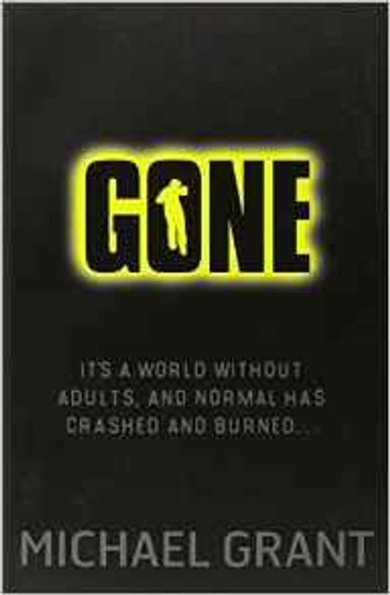 Grant, Michael / Gone ( Gone Series, Book 1)