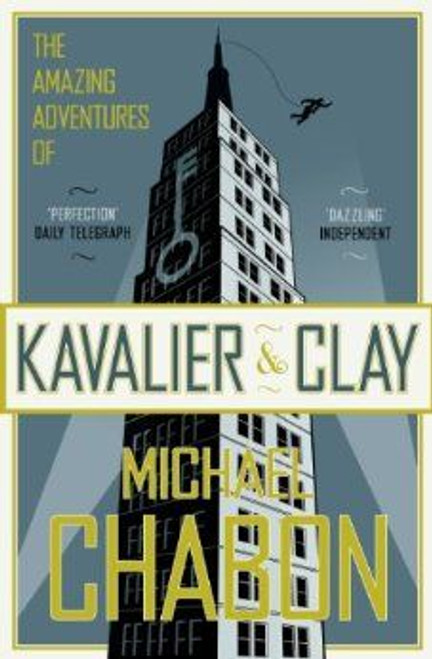 Chabon, Michael / The Amazing Adventures of Kavalier and Clay