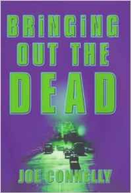 Connelly, Joe / Bringing Out The Dead