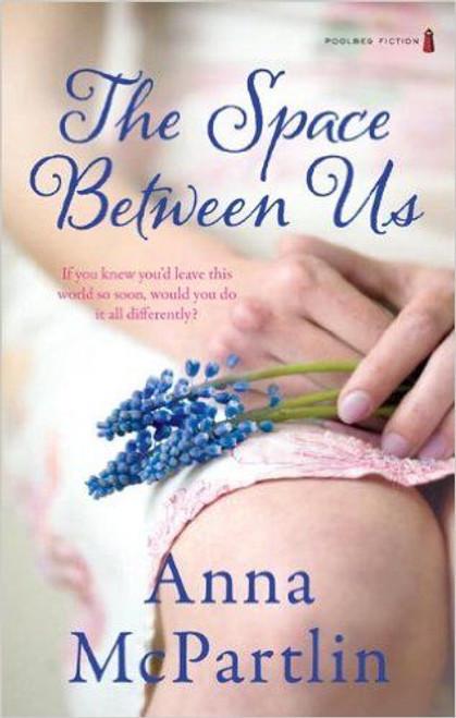 McPartlin, Anna / The Space Between Us
