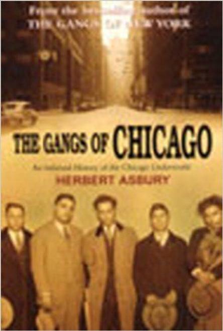 Asbury, Herbert / The Gangs Of Chicago