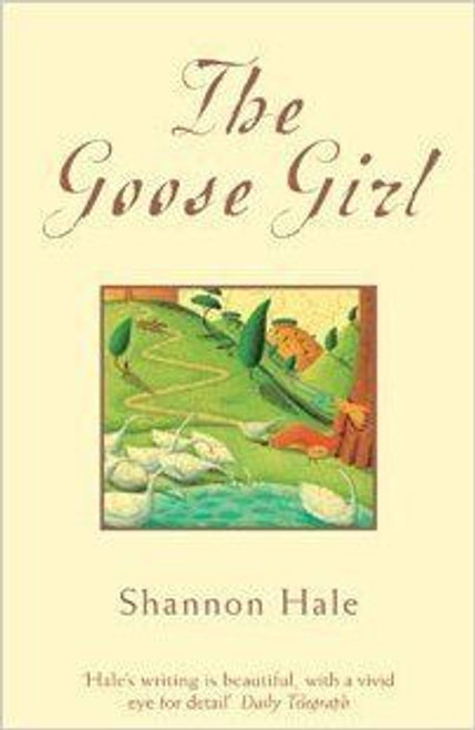 Hale, Shannon / The Goose Girl