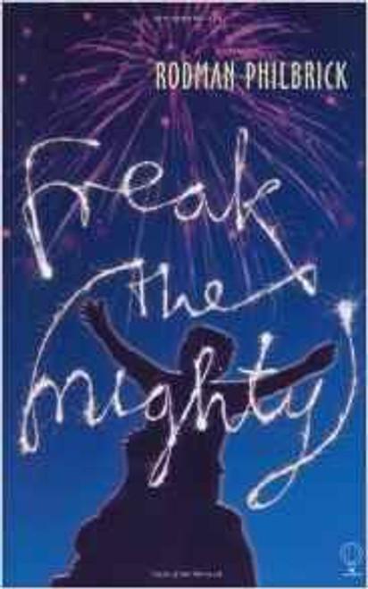 Philbrick, Rodman / Freak the Mighty