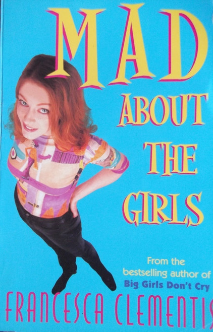 Clementis, Francesca / Mad About the Girls