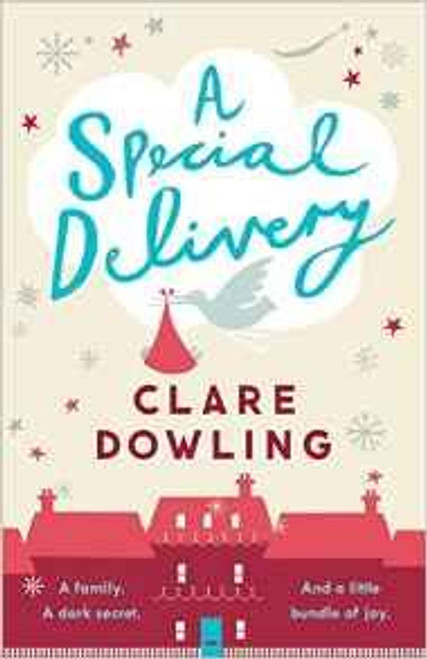 Dowling, Clare / A Special Delivery
