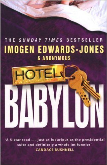 Edwards-Jones, Imogen / Hotel Babylon