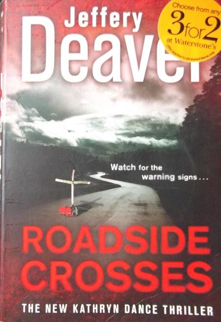 Deaver, Jeffery / Roadside Crosses
