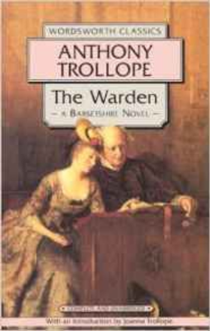 Trollope, Anthony / The Warden