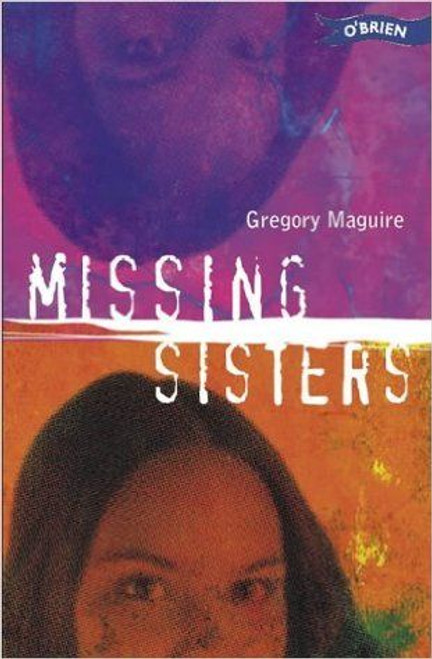 Maguire, Gregory / Missing Sisters