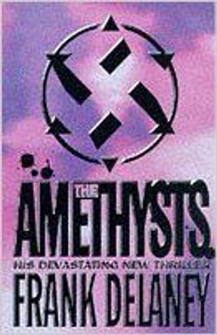 Delaney, Frank / The Amethysts