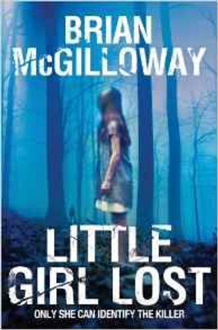 McGilloway, Brian / Little Girl Lost
