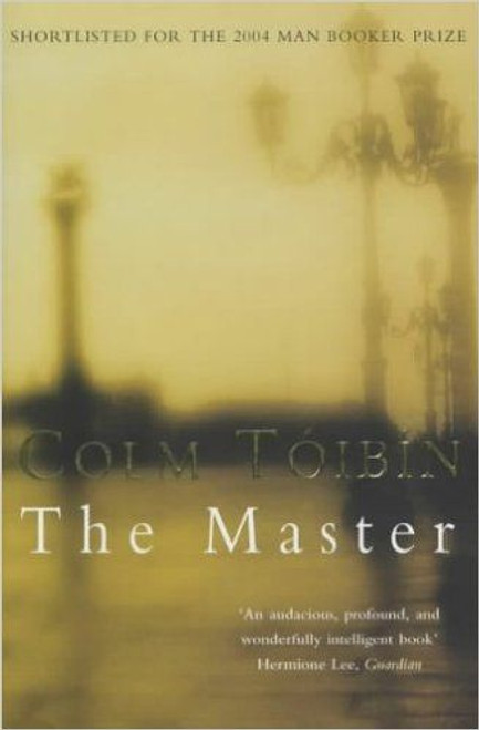Toibin, Colm / The Master