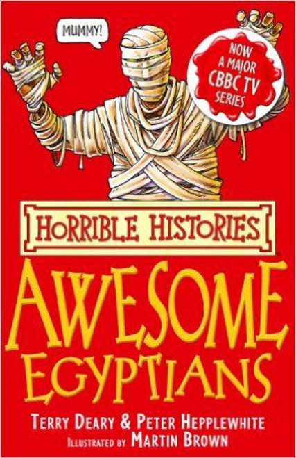 Deary, Terry / Horrible Histories: The Awesome Egyptians