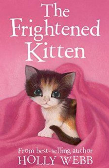 Webb, Holly / The Frightened Kitten
