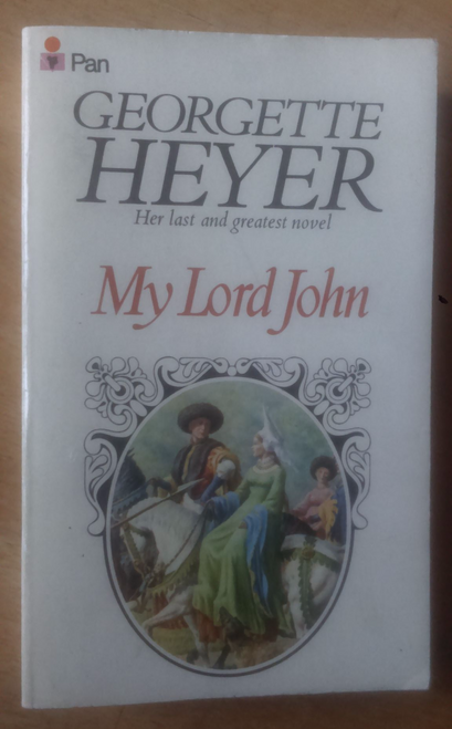 Heyer, Georgette - My Lord John - Pan PB 1977 - Regency Romance