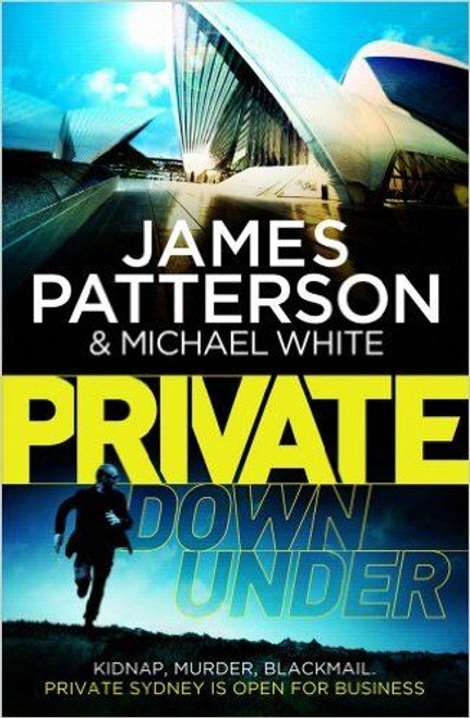 Patterson, James / Private Down Under