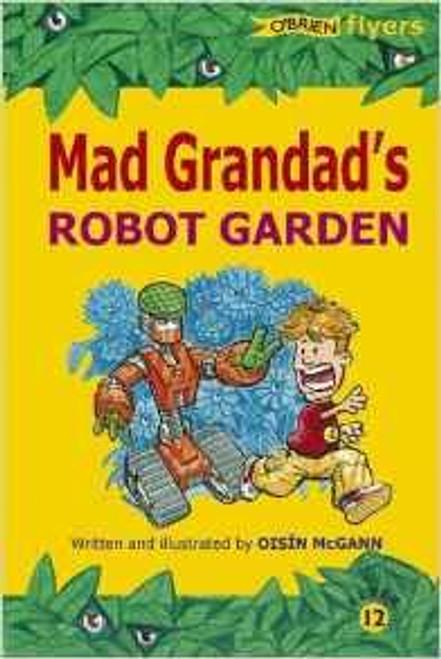 McGann, Oisin / Mad Grandad's Robot Garden
