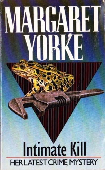 Yorke, Margaret / Intimate Kill