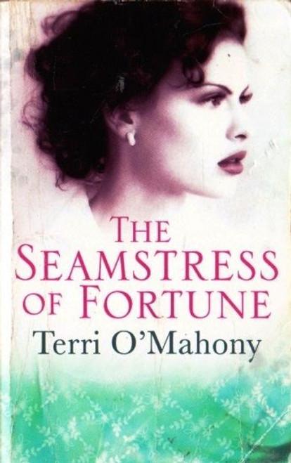 O'Mahony, Terri / the Seamstress of Fortune