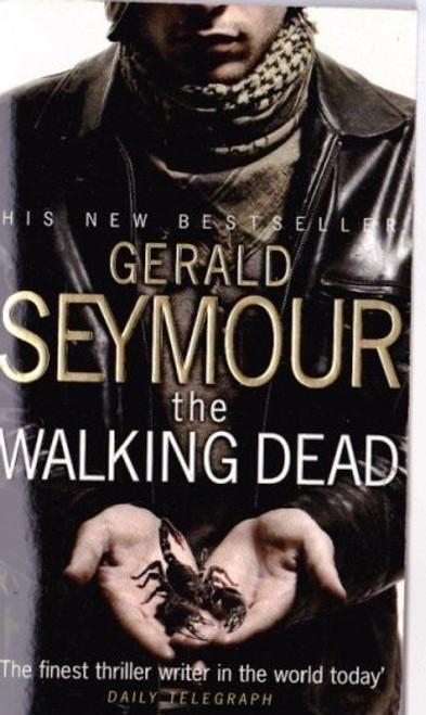 Seymour, Gerald / The Walking Dead