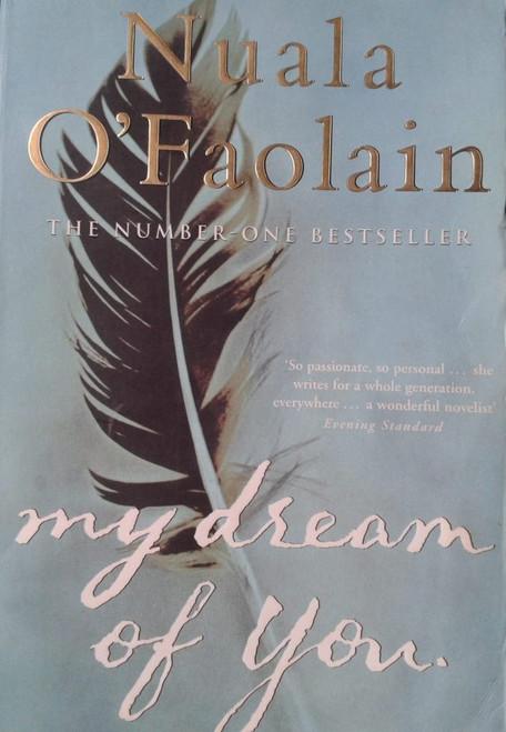 O'Faolain, Nuala / My Dream of You