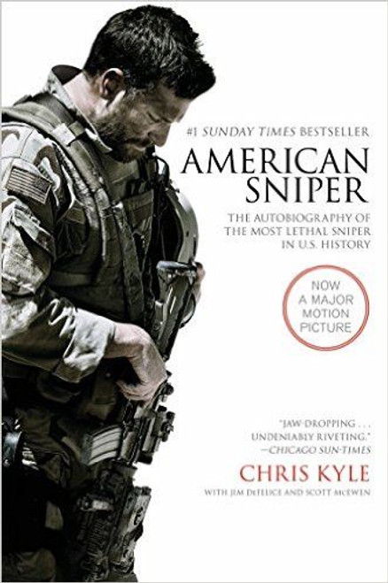Kyle, Chris / American Sniper: The Autobiography of the Most Lethal Sniper in U.S. History