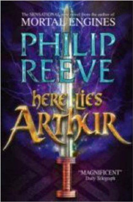 Reeve, Philip / Here Lies Arthur