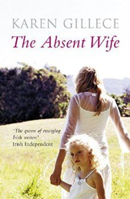 Gillece, Karen / The Absent Wife