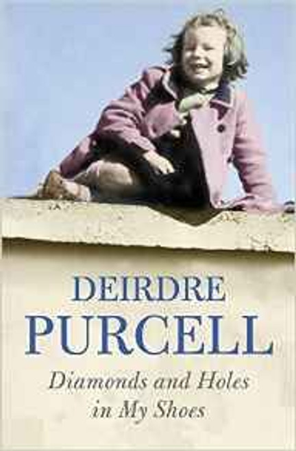 Purcell, Deirdre / Diamonds And Holes In My Shoes