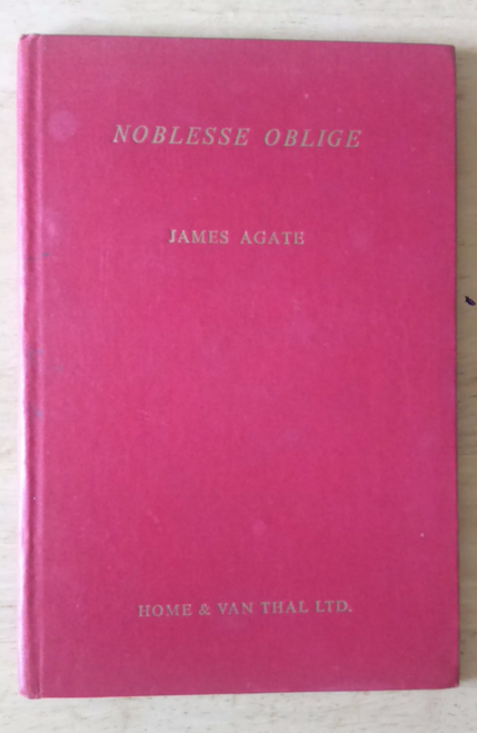 Agate, James  Noblesse Oblige Hardcover First Edition 1944 WW2