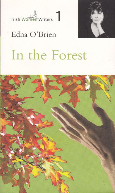 O'Brien, Edna / In the Forest