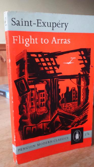 Saint Exupéry, Antoine de - Flight to Arras - Vintage Penguin PB No 1582 , 1961 1st Pb Ed WW2
